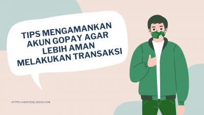 Tips mengamankan akun GoPay