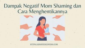 Dampak negatif dari mom shaming