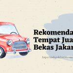 Tempat jual mobil bekas Jakarta
